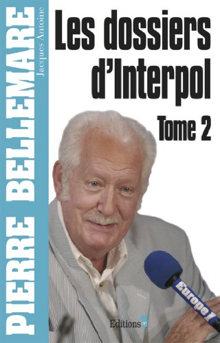 Les Dossiers d'Interpol, tome 2 - Ned 2012 (Editio...