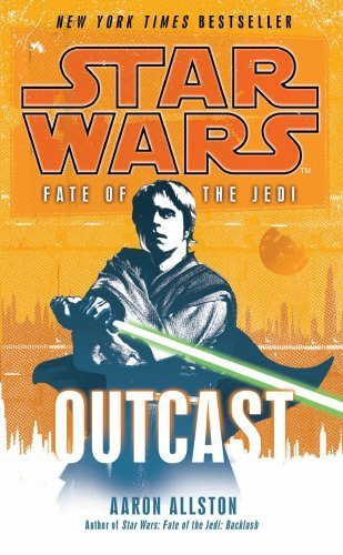 Star Wars: Fate of the Jedi - Outcast by Aaron All...