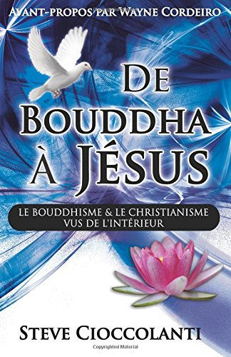 De Bouddha à Jésus (From Buddha to Jesus French ...
