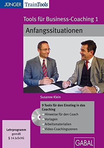 Tools für Business-Coaching 1: Anfangssituationen...