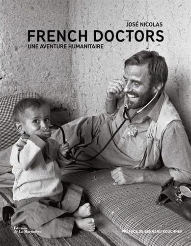 French Doctors - Une aventure humanitaire