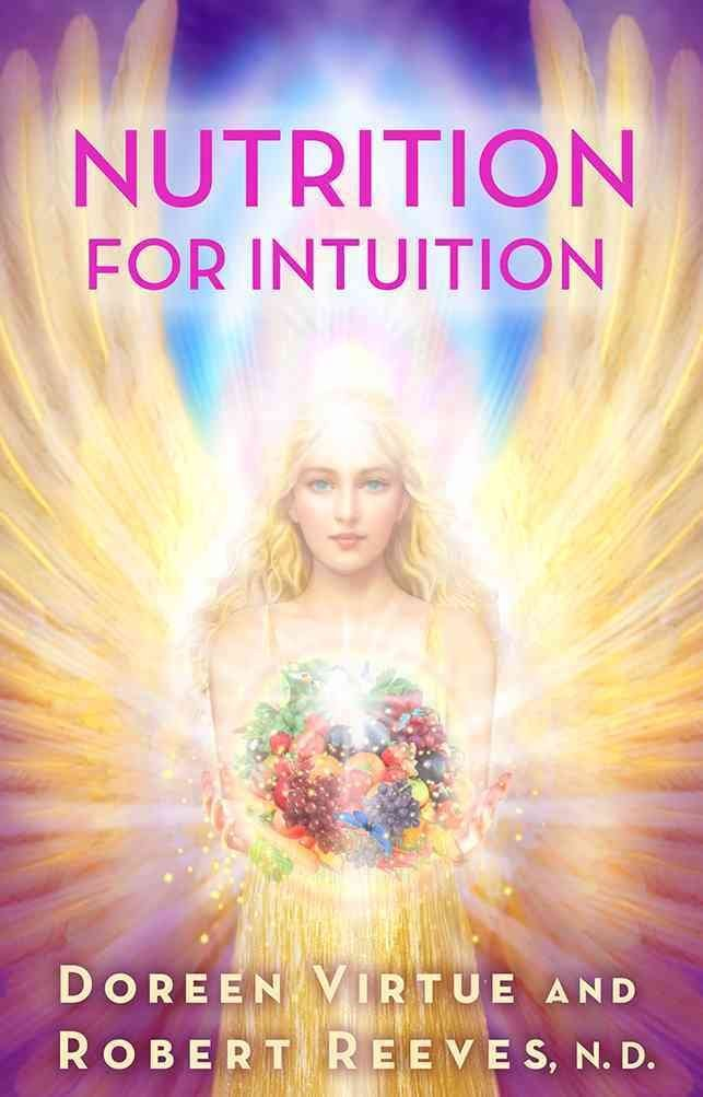 [(Nutrition for Intuition)] [By (author) Doreen Vi...