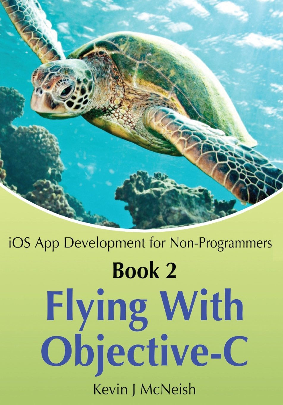 Book 2: Flying With Objective-C - iOS App Developm...