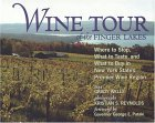 Wine Tour of the Finger Lakes: Where to Stop, What...