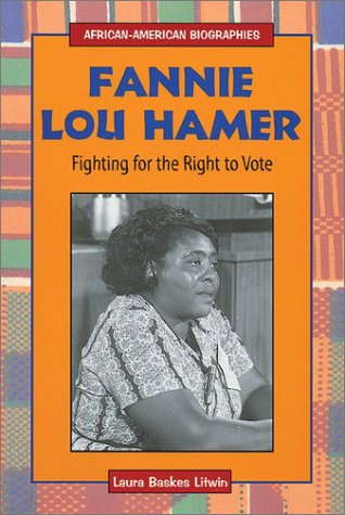 Fannie Lou Hamer: Fighting for the Right to Vote