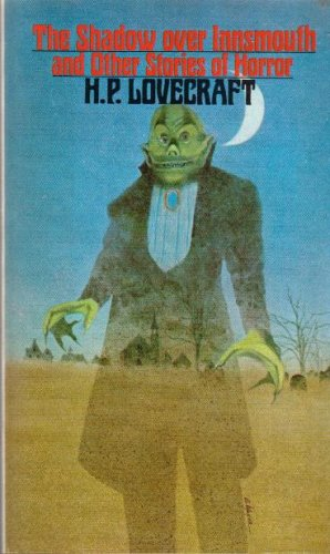 The Shadow Over Innsmouth And Other Stories Of Hor...