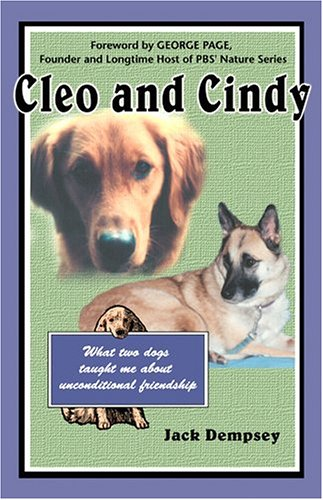 Cleo and Cindy: What Two Dogs Taught Me about Unco...