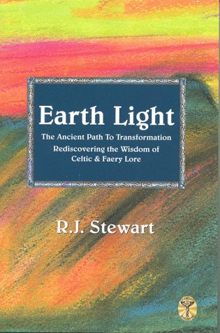 Earth Light: The Ancient Path to Transformation, R...