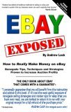 Ebay Exposed How To Really Make Money Selling On E...