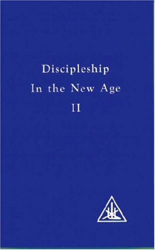Discipleship in the New Age II (Discipleship in th...
