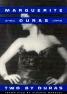 Two by Duras: The Slut of the Normandy Coast / The...