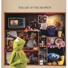 The Art of the Muppets: A Retrospective Look at 25...