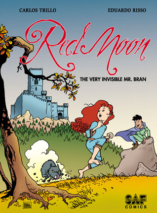 Red Moon, Book 1: The Very Invisible Mr. Bran