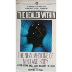 The Healer Within: The New Medicine of Mind and Bo...