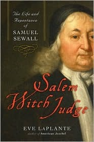 Salem Witch Judge: The Life and Repentance of Samu...