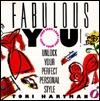 Fabulous You!: Unlock Your Perfect Personal Style