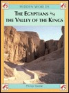 The Egyptians and the Valley of the Kings