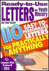 Ready-To-Use Letters for Youth Ministry: 10 Easy-T...