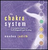 The Chakra System: A Complete Course in Self-Diagn...