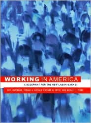 Working in America: A Blueprint for the New Labor ...