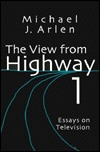 The View from Highway 1: Essays on Television