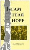Islam: The Fear and the Hope