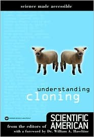 Understanding Cloning (Science Made Accessible)
