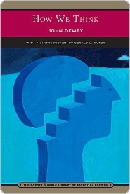 How We Think (Library of Essential Reading)