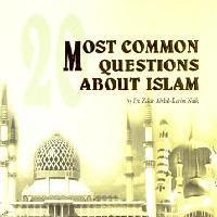 20 Most Common Questions About Islam