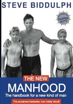 The New Manhood: The Handbook For A New Kind Of Ma...