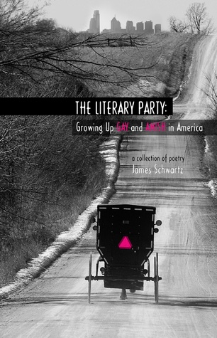 The Literary Party: Growing Up Gay and Amish in Am...