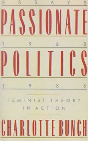 Passionate Politics: Feminist Theory in Action