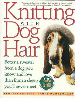 Knitting With Dog Hair: Better A Sweater From A Do...