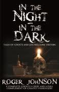 In The Night, In The Dark -Tales of Ghosts and Les...