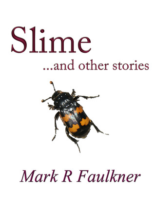 Slime and Other Stories