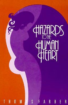 Hazards to the Human Heart