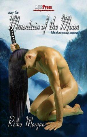 Over the Mountain of the Moon: A Tale of a Samurai...