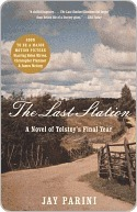 The Last Station: A Novel of Tolstoy's Last Year