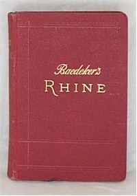 The Rhine from Rotterdam to Constance: Handbook for Travellers by Karl Baedeker