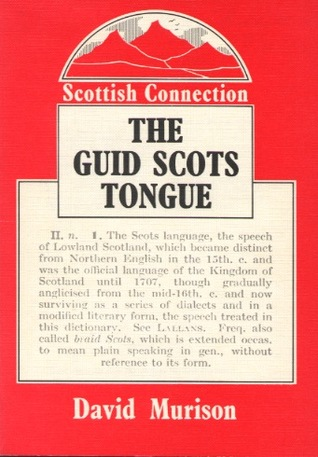 The Guid Scots Tongue