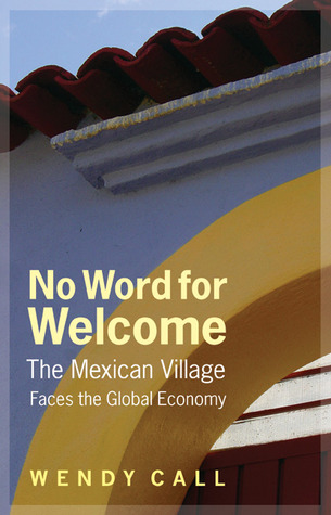 No Word for Welcome: The Mexican Village Faces the...