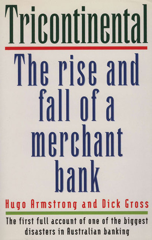 Tricontinental: The Rise and Fall of a Merchant Ba...