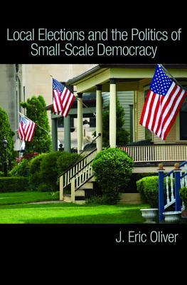 Local Elections and the Politics of Small-Scale De...