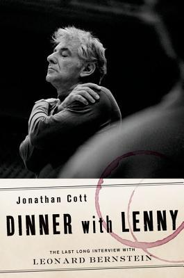 Dinner with Lenny: The Last Long Interview with Le...