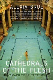 Cathedrals of the Flesh: My Search for the Perfect...