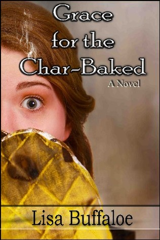 Grace for the Char Baked