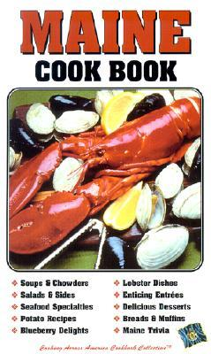 Maine Cookbook (Cooking Across America) (Cooking A...