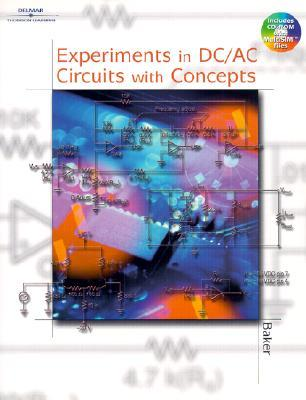Experiments in DC/AC Circuits with Concepts [With CDROM]