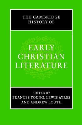 The Cambridge History of Early Christian Literatur...