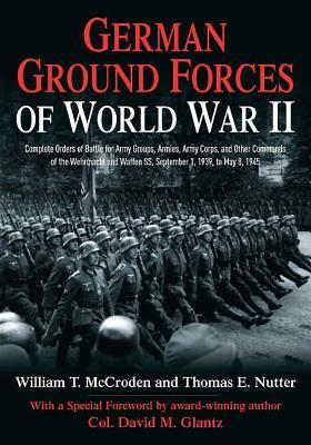 German Ground Forces of World War II: Complete Ord...